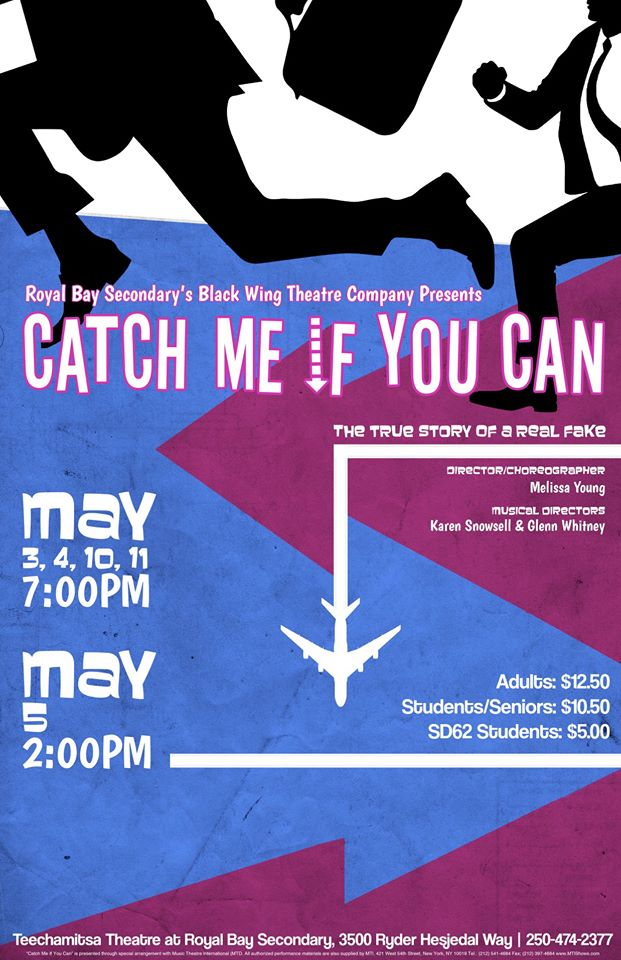 Royal Bay Secondary Theatre Presents Catch Me If You Can The City